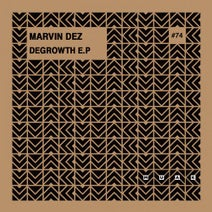 Marvin Dez - Degrowth EP