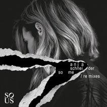 Anja Schneider, Billy Turner, Butch, Argy - SoMe Remixes