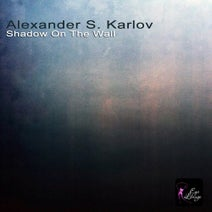 Alexander S. Karlov, Shanna - Shadow On The Wall