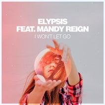 Elypsis, Mandy Reign - I Won't Let Go