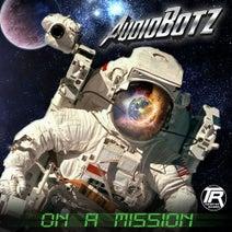 AudioBotz (FL) - On A Mission