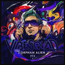 Vibesquad, IzzaKizza - Orphan Alien Pt2