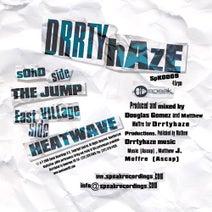 Drrtyhaze - The Jump / Heat Wave