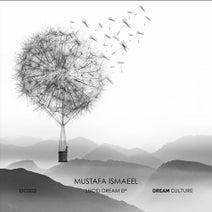 Mustafa Ismaeel, Dowden - Lucid Dream
