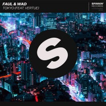 Faul & Wad feat. Vertue - Tokyo
