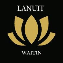 LaNuit - Waitin'