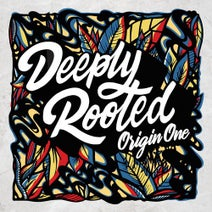 Origin One, Tenor Youthman, Parly B, Nanci Correia, Gardna, Peppery, K.O.G, Irah, XL Mad, MC Spyda, Soom T - Deeply Rooted