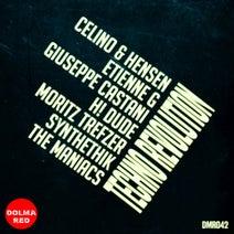 Giuseppe Castani, H! Dude, Celino & Hensen, The Maniacs, Moritz Trefzer, Synthethik, Etienne G - Techno Revolution
