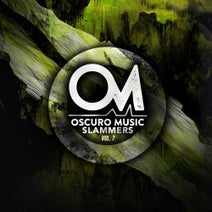Lautaro Ibañez, Ignacio M., Cristian Nevez, Brtinzz, JONA. - Oscuro Music Fresh Slammers Vol. 7
