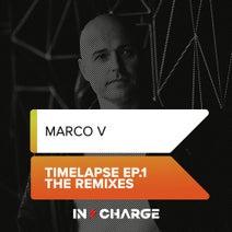 Marco V, Dan Thompson, Adam Ellis, Christian Ketelaars - Timelapse EP.1 (The Remixes)