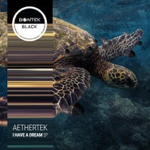 Aethertek - I have A Dream