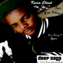 Kevin Chant, Benny T - Far Away