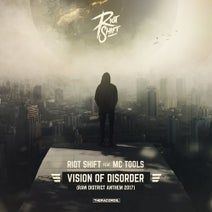 Riot Shift, MC Tools - Vision of Disorder (Raw District Anthem 2017)