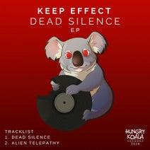 Keep Effect - Dead Silence EP