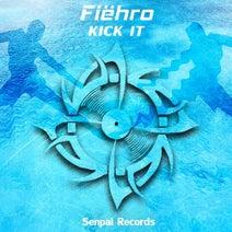 Fiehro - Kick It