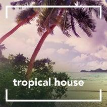 Tropical House - Tropical House