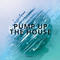 How2 Groove, Audio Jacker, Jacker Khan, Project Soul, House Hustler, Serial Thrilla, Party Starter, After8, Jake D, Haych, Doug Funny - Pump Up The House, Vol. 2