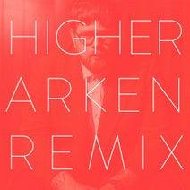 Arken, Arken, Sebastian Wijk - Higher (arken Remix)