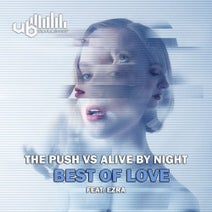 The Push, Alive By Night - Best Of Love