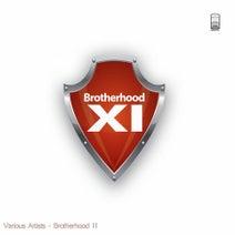 B ton, Macassi, Khristian K, Greg Fenton, ImThatIM, Nandez, Dip, R.Hz, Alffie, Drea, monochrom - Brotherhood XI