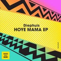 Eastar, Diephuis - Hoye Mama