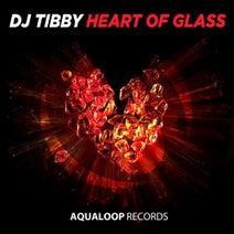 DJ Tibby - Heart Of Glass