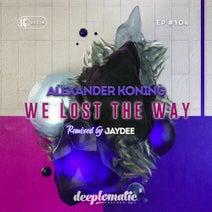 Alexander Koning, Leyla G, Vicky Fisher, Jaydee - We Lost The Way