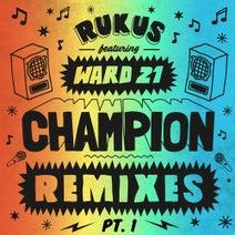 Rukus, Dubmatix, Part2Style, Kush Arora, Chopstick Dubplate - Champion Remixes, Pt. 1 feat. Ward 21
