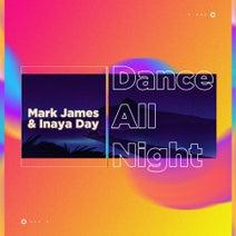 Mark James, Inaya Day, Jolyon Petch, Modern Citizens, Marcus Knight, Darragh Casey - Dance All Night
