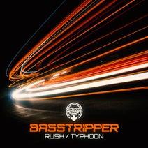 Basstripper - Rush / Typhoon