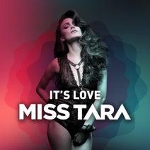 Miss Tara - It's Love