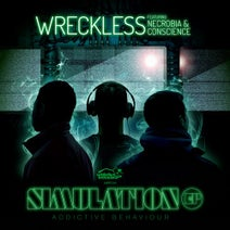 Wreckless, Necrobia, Conscience - Simulation
