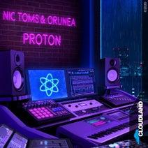 Nic Toms, Orunea - Proton (Extended Mix)