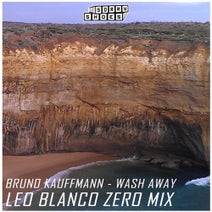 Leo Blanco, Bruno Kauffmann - Wash Away (Leo Blanco Zero Mix)