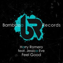 Jessica Eve, Harry Romero - Feel Good