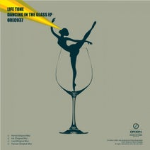 Life Tone - Dancing In The Glass