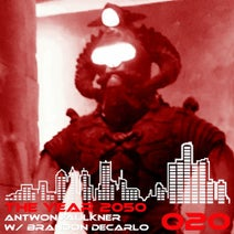 Antwon Faulkner, Brandon De Carlo - The Year 2050