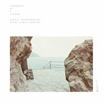 Jefre Cantu-Ledesma, Alexis Georgopoulos - Fragments Of A Season