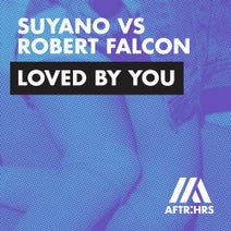 Suyano, Robert Falcon - Loved By You