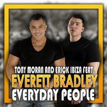 Tony Moran, Erick Ibiza, Everett Bradley - Everyday People