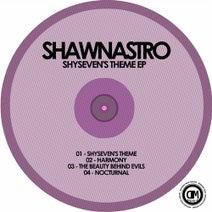 SHAWNASTRO - Shyseven's Theme EP