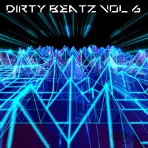 Brother Bliss, Brick Top, Catch Me Brick, DJ EKL, Kei Kohara, Rep, True Justice, SaintLike, impLies, Skeiz, SMNEK, Unleax, Wrong, Henrik Wikborg, SMNEK, Unleax - Dirty Beatz, Vol. 6