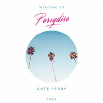 Ante Perry, Cosmo Klein, Tobitob, luis baltes, Younotus, Max Joni, Tube & Paji, Chasing Kurt, Luis Noize, Dayne S, Dirty Doering, Phil Fuldner, Fynn - Welcome to Perrydise
