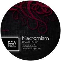 Macromism - Ballistic EP