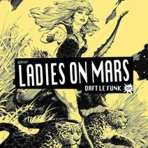 Ladies On Mars - Daft Le Funk