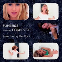 Jan Johnston, Victor Imbres, Submerge, Victor Imbres - Take Me By The Hand