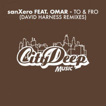 David Harness, Omar, SanXero - To & Fro (David Harness Remixes)