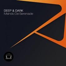 Msindo de Serenade - Deep & Dark