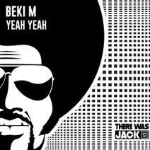 Beki M - Yeah Yeah