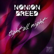 Nonion Breed, Balza, Hood Rich, The Lifers, Barretso - Tight All Night
